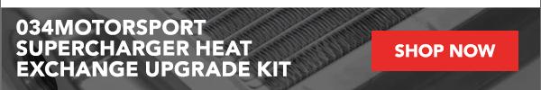 034Motorsport Supercharger Heat Exchange Upgrade Kit