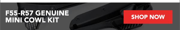 New F55-R57 Genuine MINI Cowl Kit