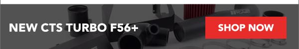 New CTS Turbo F56+